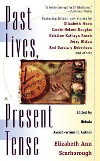 Past Lives  Present Tense Book
