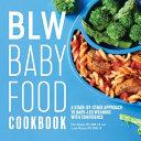 BLW Baby Food Cookbook Book
