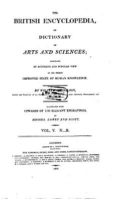 The British Encyclopedia  Or Dictionary of Arts and Sciences PDF