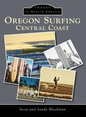 Oregon Surfing: Central Coast