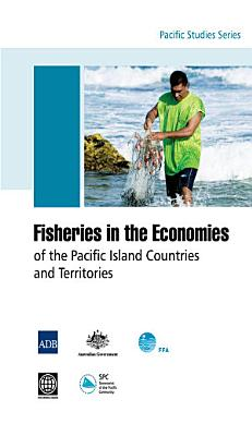 Fisheries in the Economies of the Pacific Island Countries and Territories PDF