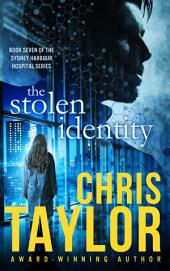The Stolen Identity: Book Seven of the Sydney Harbour Hospital Series