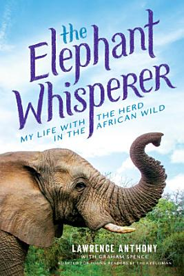 The Elephant Whisperer  Young Readers Adaptation
