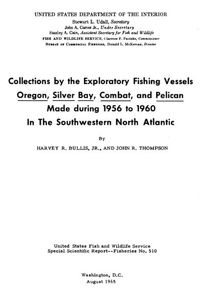 Collections by the Exploratory Fishing Vessels Oregon, Silver Bay, Combat, and Pelican Made During 1956-1960 in the Southwestern North Atlantic