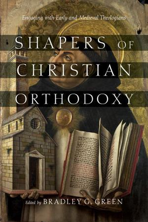 Shapers of Christian Orthodoxy PDF