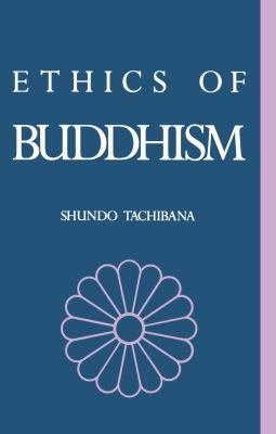 The Ethics of Buddhism