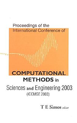 Computational Methods in Sciences and Engineering 2003