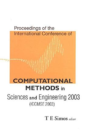 Computational Methods in Sciences and Engineering 2003 PDF