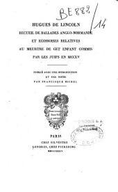 Recueil et ballades anglo-normande et écossaises relatives au meutre de cet enfant commis par les Juifs en MCCLV