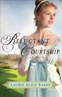A Reluctant Courtship  The Daughters of Bainbridge House Book  3  PDF