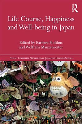 Life Course  Happiness and Well being in Japan