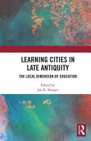 Learning Cities in Late Antiquity PDF