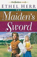 The Maiden s Sword  Seekers Book  2  PDF
