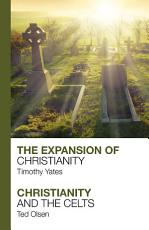 The Expansion of Christianity   Christianity and the Celts PDF