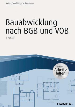 Bauabwicklung nach BGB und VOB mit Arbeitshilfen online PDF