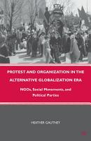 Protest and Organization in the Alternative Globalization Era PDF