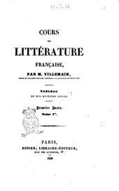 Cours de littérature française tableau du dix-huitième siècle par Villemain: Volume1