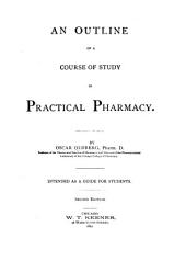 An Outline of a Course of Study in Practical Pharmacy