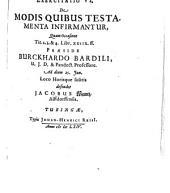 Conclusiones theorectico-practicae ad Pandectas: Exerc. VI, de modis quibus testamenta infirmantur