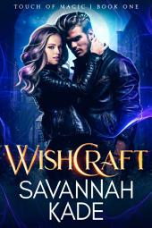 WishCraft: Touch of Magick Series Book 1