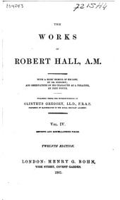 The Works of Robert Hall, A.M.: Volume 4