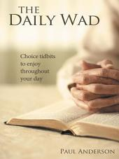 The Daily Wad: Choice tidbits to enjoy throughout your day