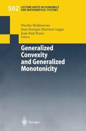 Generalized Convexity and Generalized Monotonicity: Proceedings of the 6th International Symposium on Generalized Convexity/Monotonicity, Samos, September 1999