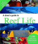 A Diver s Guide to Reef Life PDF