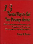13 Proven Ways to Get Your Message Across