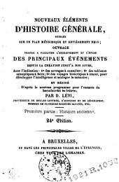 Nouveaux éléments d'histoire générale redigés sur un plan méthodique et entièrement neuf: Volume1