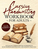 Cursive Handwriting Workbook for Adults