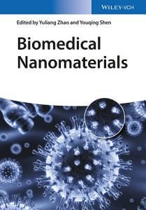 Biomedical Nanomaterials PDF
