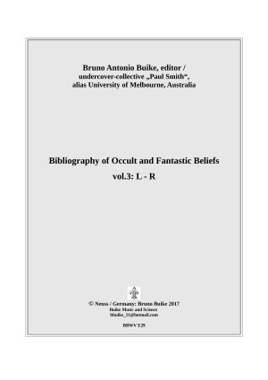 Bibliography of Occult and Fantastic Beliefes  vol 3 L R