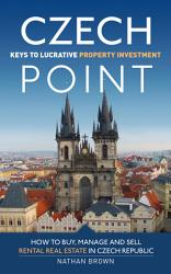 Czech Point Keys To Lucrative Property Investment Book PDF