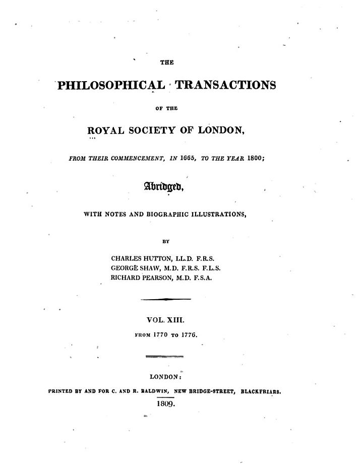 The Philosophical Transactions of the Royal Society of London, from Their Commencement, in 1665, to the Year 1800: 1770-1776