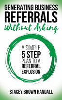 Generating Business Referrals Without Asking