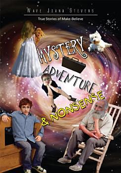 Mystery  Adventure   Nonsense PDF