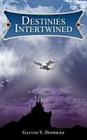 Destinies Intertwined PDF