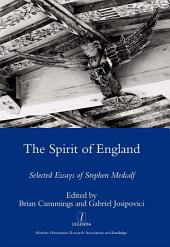 The Spirit of England: Selected Essays of Stephen Medcalf