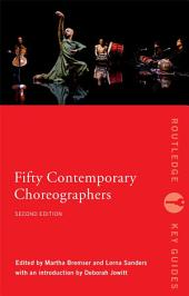 Fifty Contemporary Choreographers: Edition 2