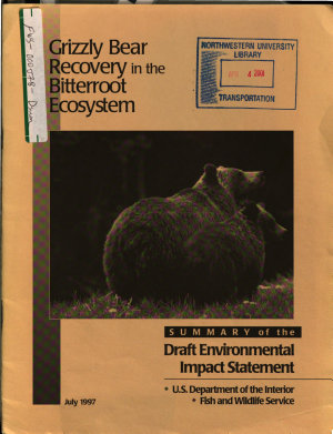 Bitterroot Area Ecosystem  Grizzly Bear  ursus Arctos Horribilus  Recovery PDF