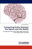 Comparing Brains Between the Agouti and the Rabbit