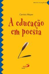 A educação em poesia