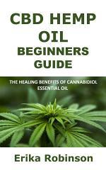 CBD Hemp Oil Beginners Guide