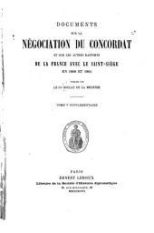 Documents sur la négociation du concordat et sur les autres rapports de la France avec le Saint-Siège en 1800 et 1801: Volume5