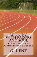 Running with Razors and Soul