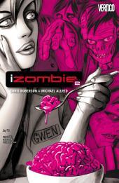 iZOMBIE (2010-) #2
