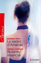 Le secret d'Amanda - Brûlante revanche