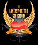The Fantasy Tattoo Sourcebook PDF