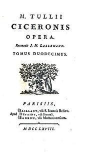 M. Tullii Ciceronis opera, 12: Volume 10